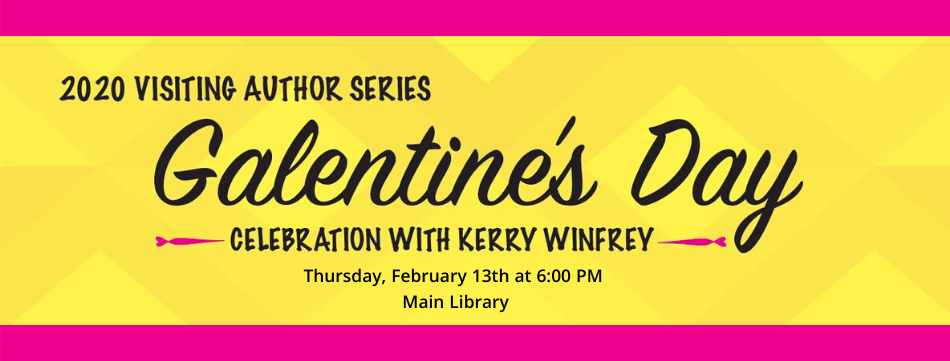 Galentine's Day Program February 13th at 6PM at Main Library